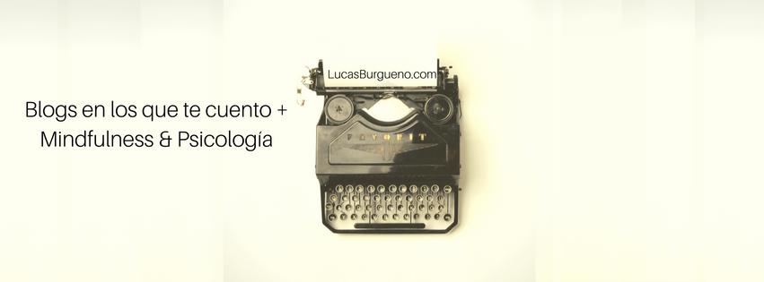 blogs-lucas-burgueno-psicologo-formacion-mindfulness