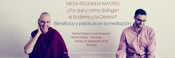 mesa-redonda-madrid-wutang-budismo-karma-tenpa-lucas-burguen%cc%83o-mindfulness